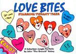 Love Bites: A Suburban Jungle Portfolio by John 'The Gneech' Robey